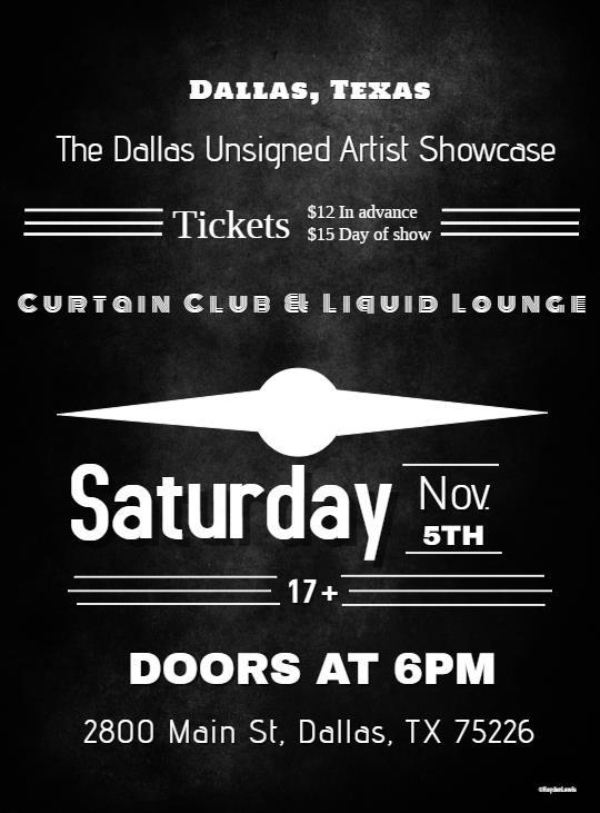Dallas Unsigned Artist Showcase - The Problem live at Curtain Club Nov 5th 2016